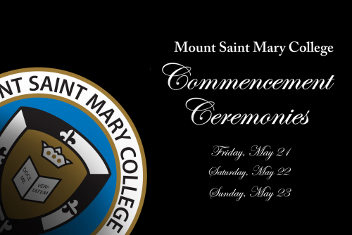 """Black background with official college seal. Text that reads: """"Mount Saint Mary College Commencement Ceremonies. Friday, May 21; Saturday, May 22; Sunday, May 23"""""""
