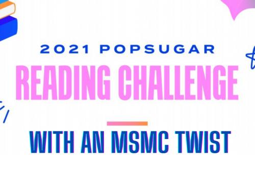 2021 Popsugar Reading Challenge with an MSMC Twist Enter Here